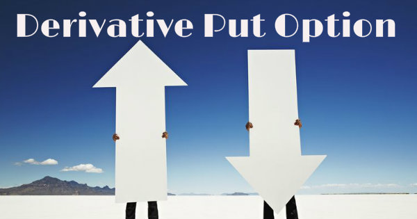 How put option works in derivative market